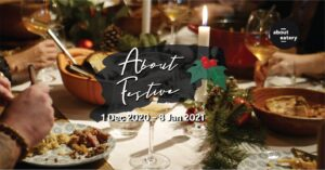 About Festive at About Eatery