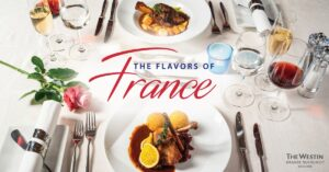 The Flavors of France at The Westin Grande Sukhumvit