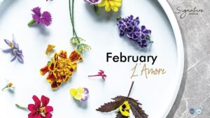 February L'Amore.. It's The Month of Love at Signature Bangkok